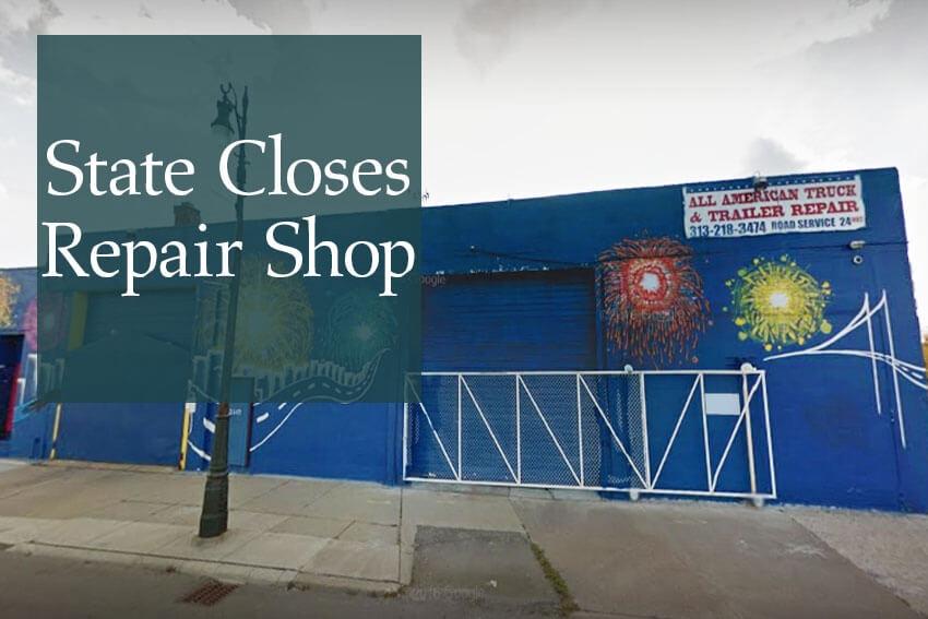 State Closes Repair Shop